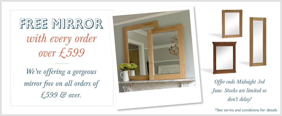 Free Mirrors on all orders over £599