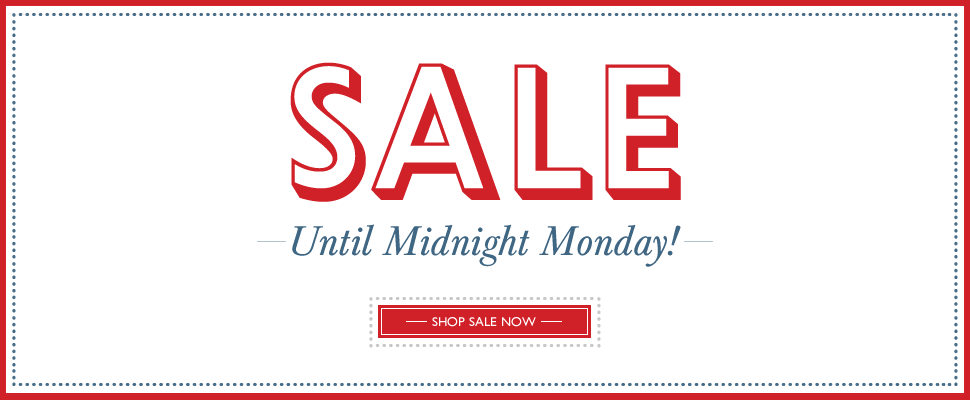 SALE - Ends Midnight Monday